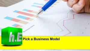 Pick a Business Model