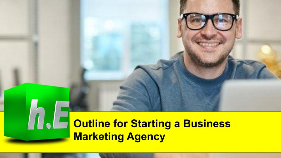 Outline for starting a business marketing agency