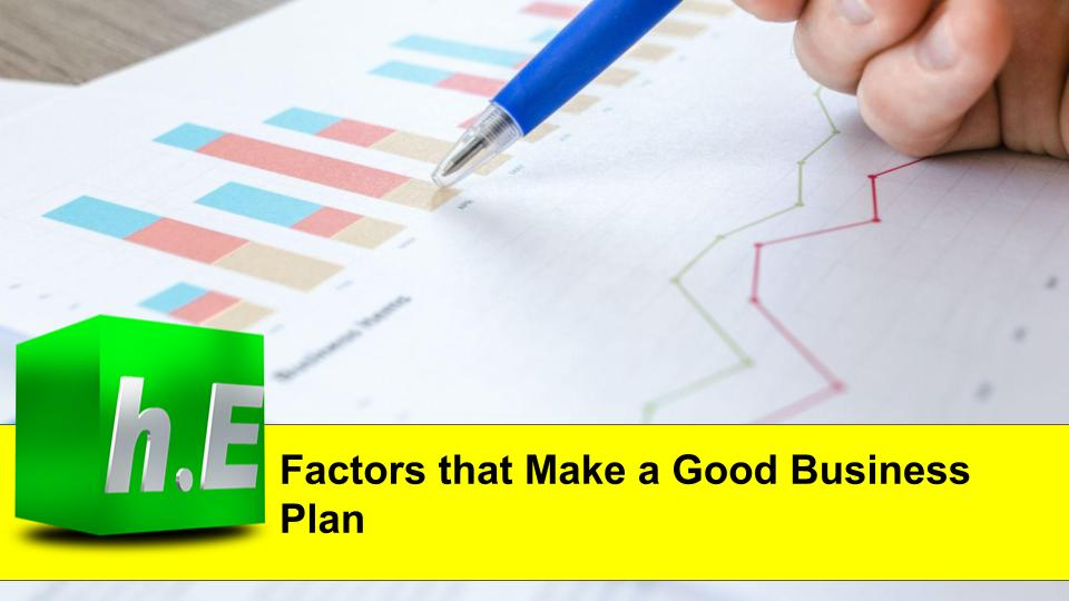 Factors that Make a Good Business Plan