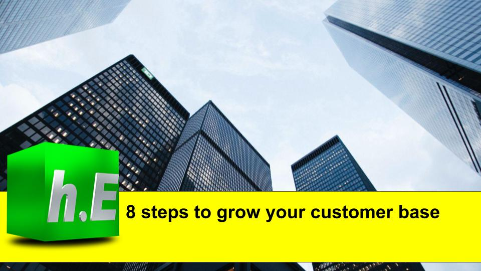 8 steps to grow your customer base
