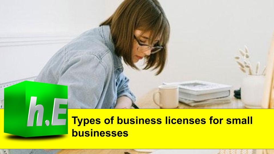 Types of business licenses for small businesses