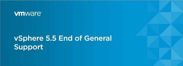 vmware vsphere esxi 5.5 end of support