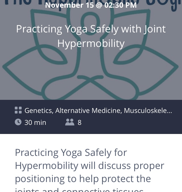 'Practicing Yoga Safely with Joint Hypermobility' November 15th (Today!) at 02:30 PM EST via ZubiaLive!