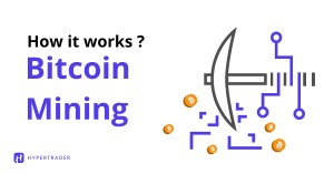 How Bitcoin Mining Works?