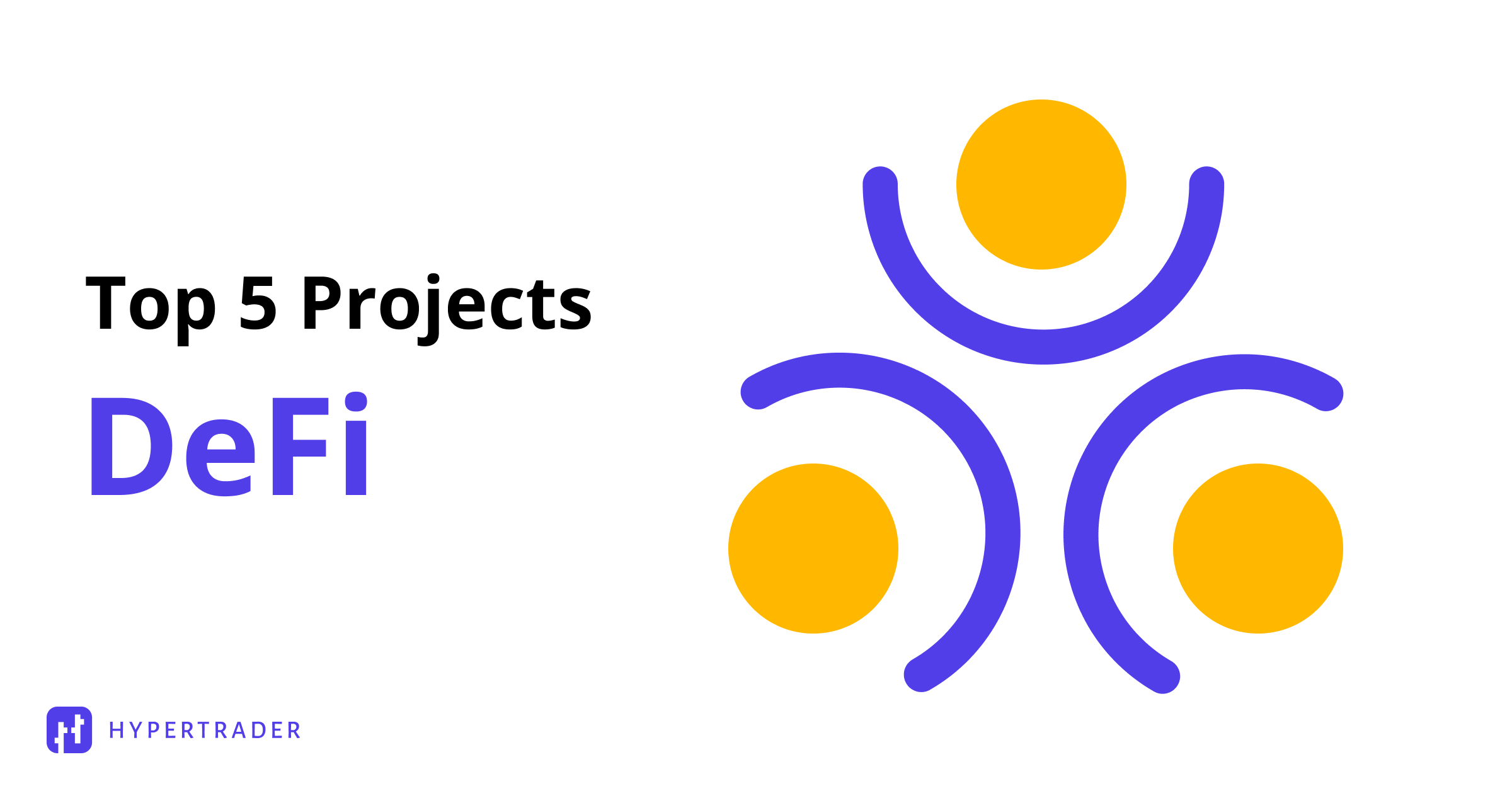 Top 5 DeFi Projects