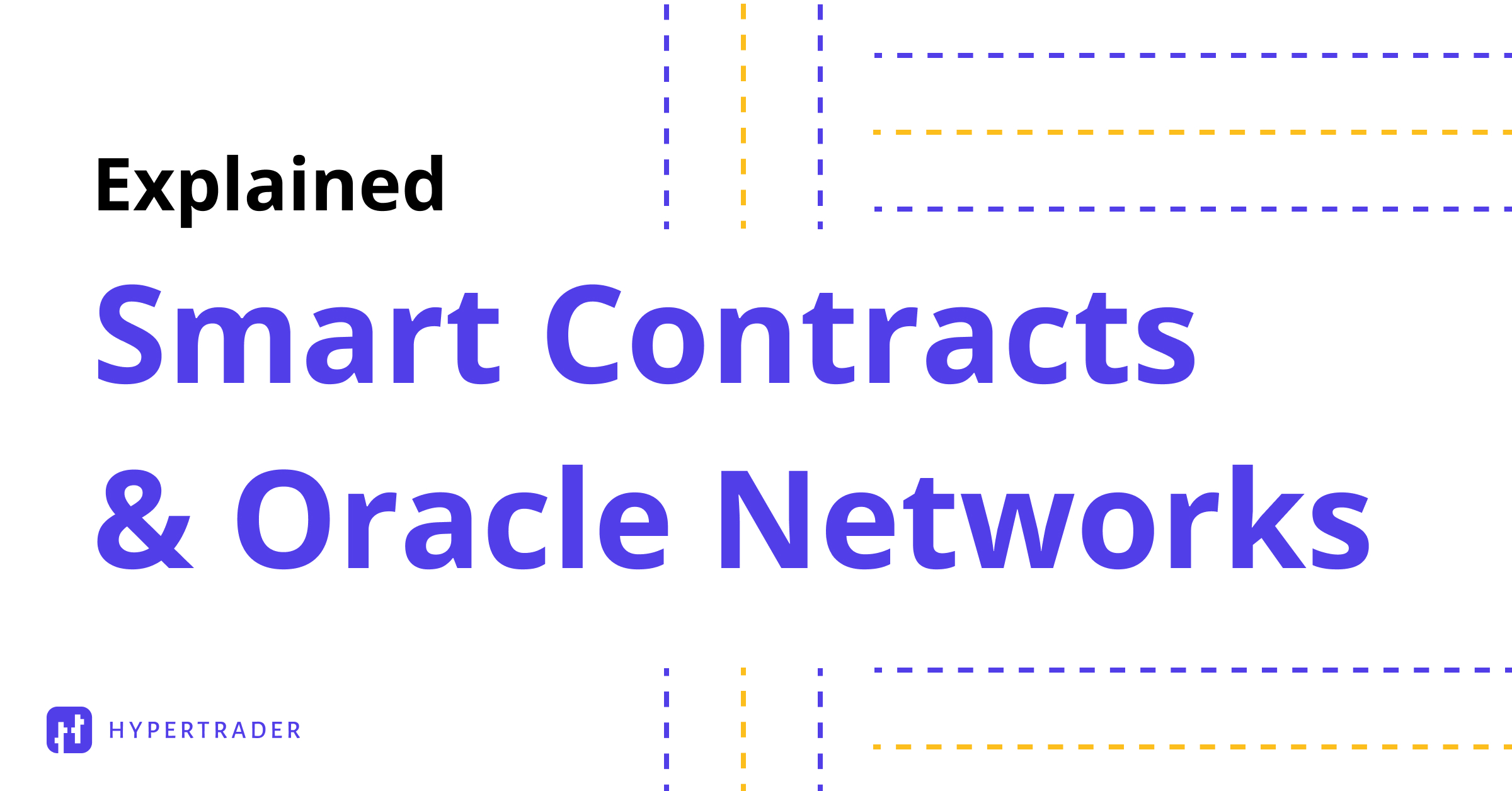 Smart Contracts & Oracle Networks Explained