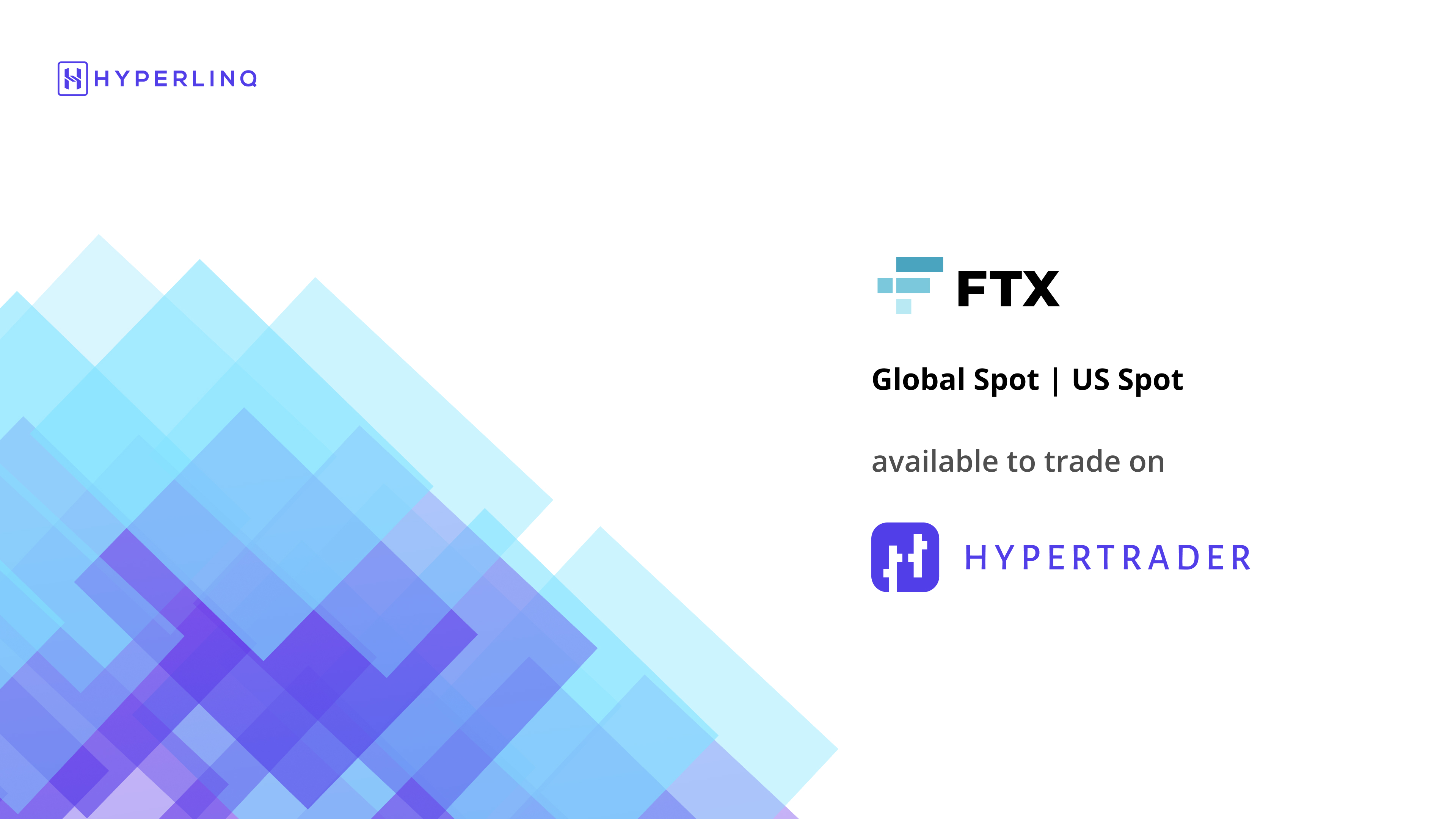 Announcement: Trade on FTX Global & US Spot with HyperTrader