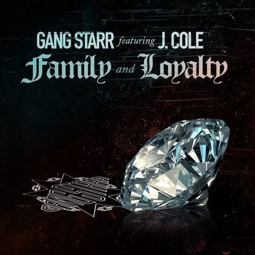 Gang Starr J. Cole Family Loyalty Track Stream
