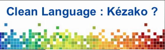 Clean Language Kézako