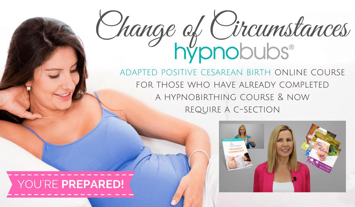 Change of Circumstances - Cesarean Birth Course