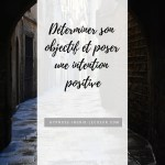 poser une intention positive