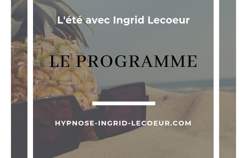 Programme de l'été avec Ingrid Lecoeur
