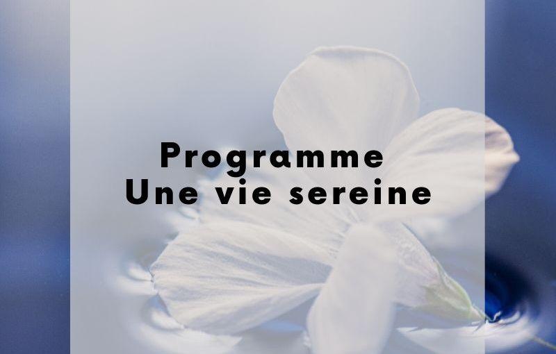 Programme Une vie sereine