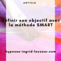 Définir ses objectifs avec la méthode SMART