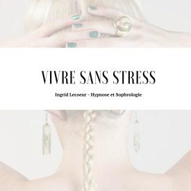 Ingrid Lecoeur - Hypnose et Sophrologie stress 76 rouen