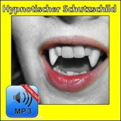 schutz gegen energievampire hypnose mp3