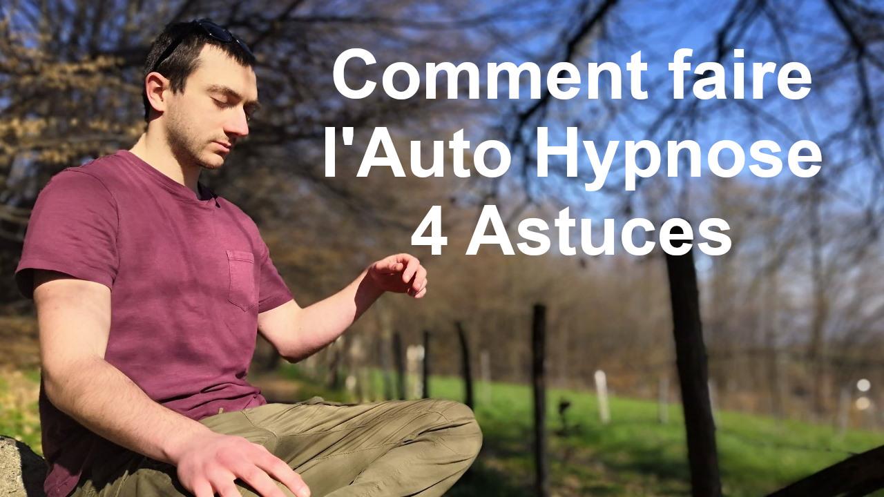 Comment pratiquer l'auto hypnose quand on est débutant ? 😵 (4 astuces)