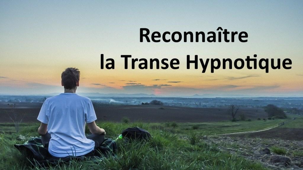 comment savoir si on est en transe hypnotique