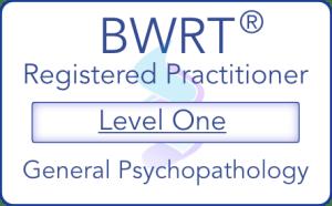 BWRT - Registered Practitioner - Level One - General Psychopathology
