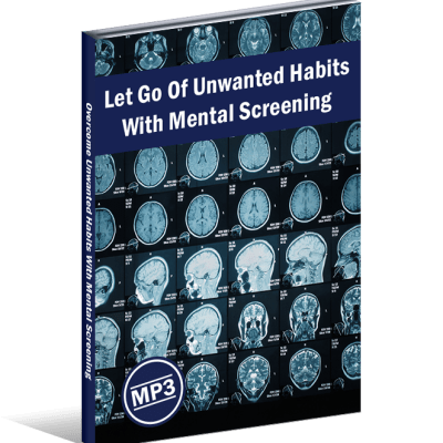 Overcome Unwanted Habits With Mental Screening