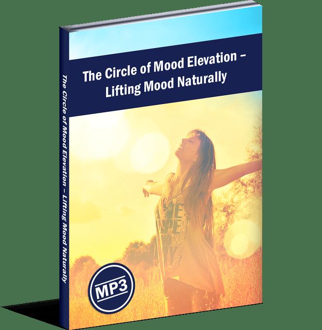 The Circle of Mood Elevation – Lifting Mood Naturally