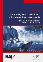 Improving Private Portfolios with Alternative Investments. How Small Investors can benefit from Alternative Investments