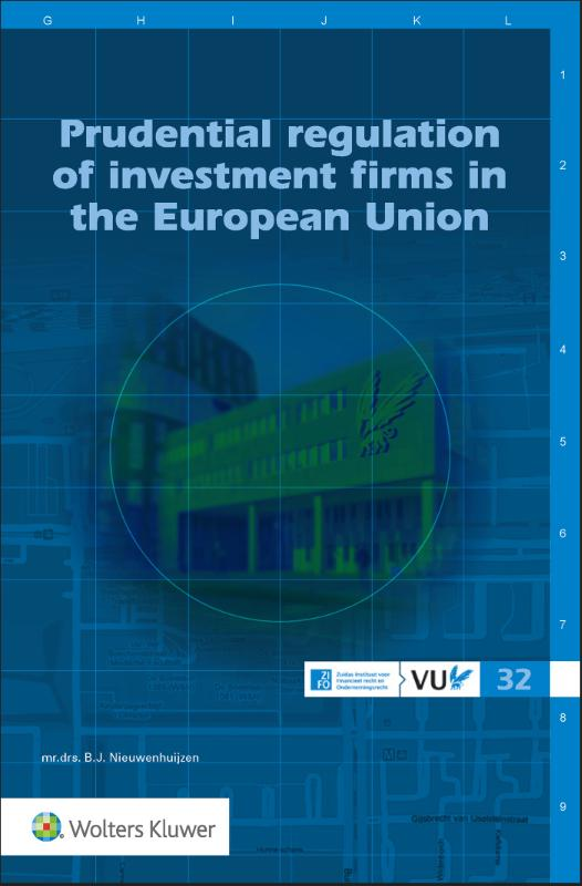 Prudential regulation of investment firms in the European Union