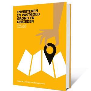 Vastgoedrekenen - Investeren in Vastgoed, Grond en Gebieden