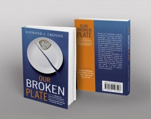 Our Broken Plate, Ray Cronise