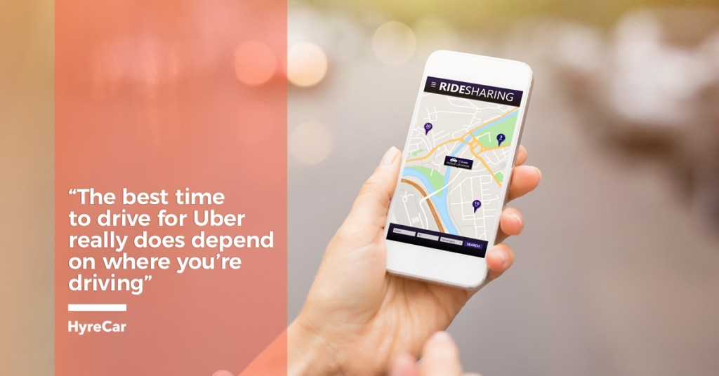 HyreCar - A Guide to the Best Times to Drive for Uber