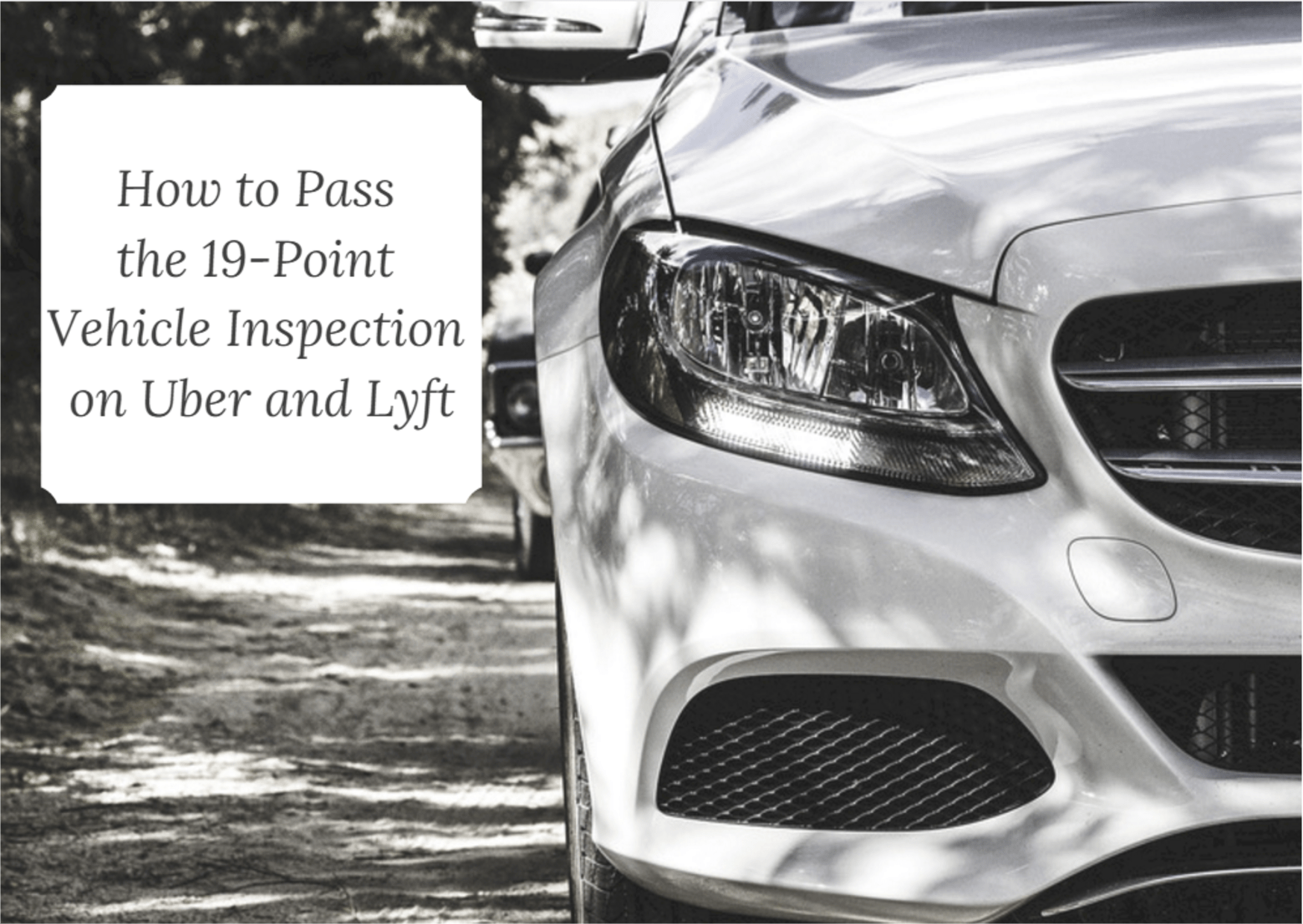 How to Pass the 19-Point Vehicle Inspection - The Official HyreCar ...