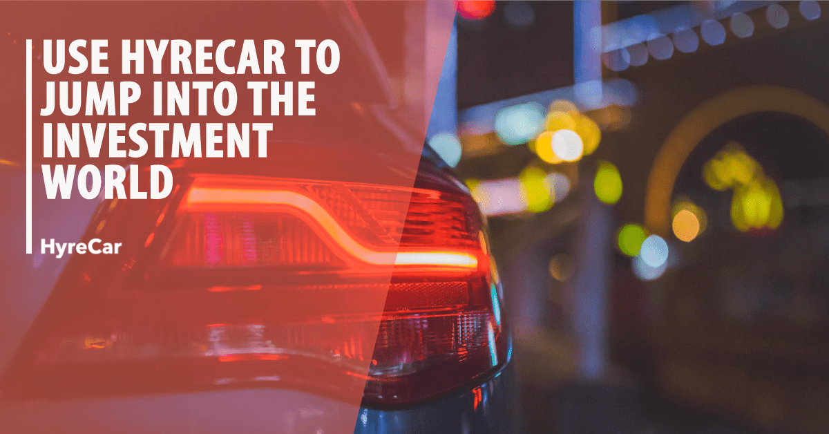Know How to Jump into the Investment World with Your Car