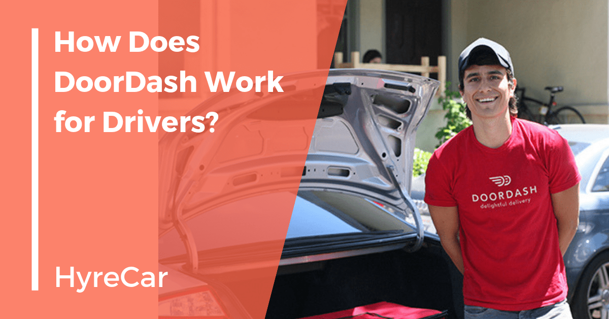 How to Earn Extra Cash as a DoorDash Delivery Driver - HyreCar
