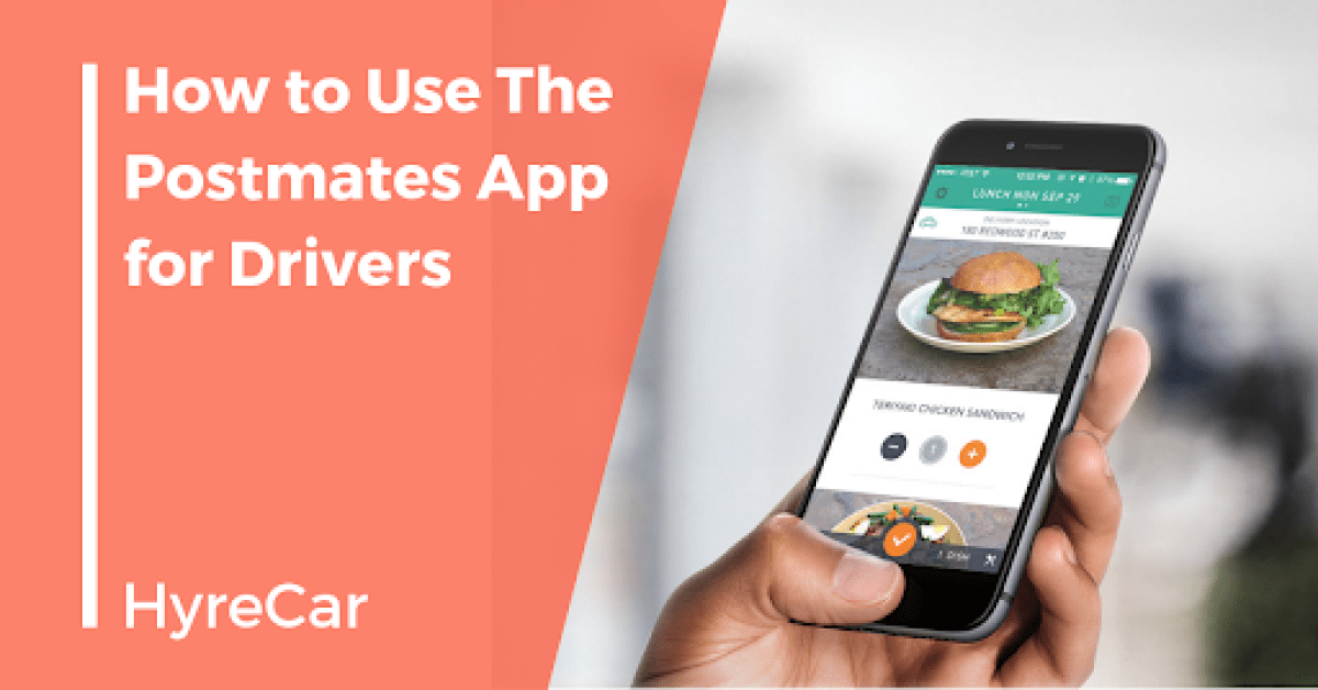 How To Become A Postmates Driver Drive For Postmates