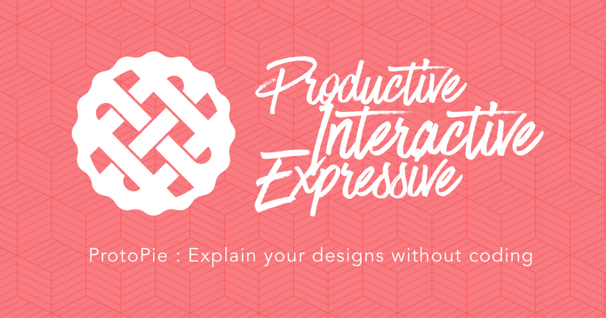 ProtoPie: Explain your designs without coding