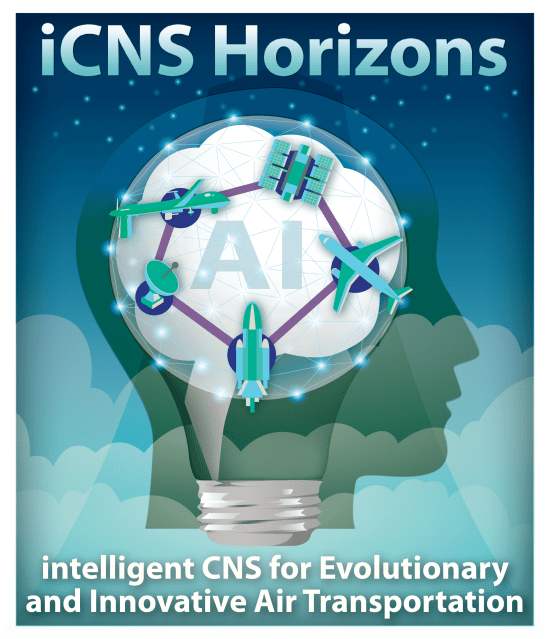 "iCNS Horizons: ""intelligent CNS"" for Evolutionary and Innovative Air Transportation"
