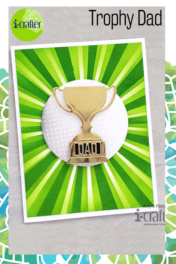Trophy Fathers Day Dad i-crafter