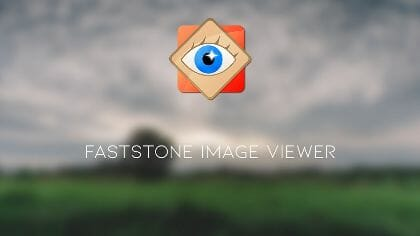 FastStone Image Viewer 6.7 Corporate