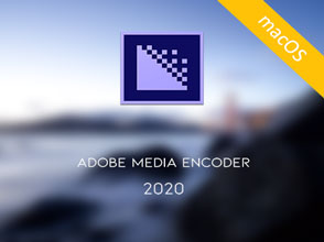 Adobe Media Encoder 2020 v14.0 macOS