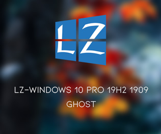 GHOST LZ-WINDOWS 10 PRO 19H2 1909