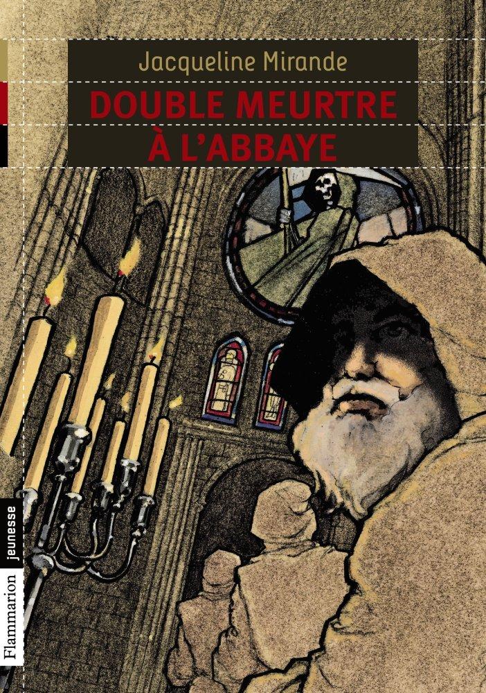 Double Meurtre à L'abbaye Resumé : double, meurtre, l'abbaye, resumé, Double, Meurtre, L'abbaye, MOMES.net