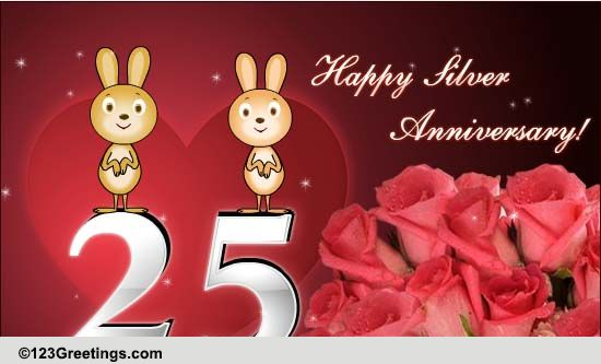 Happy Silver Anniversary! Free Milestones ECards Greeting