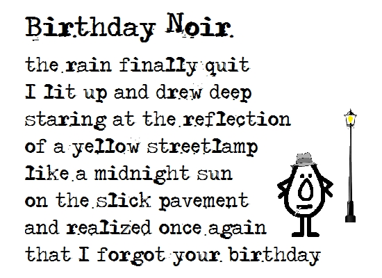 Birthday Noir Belated Birthday Poem Free Belated