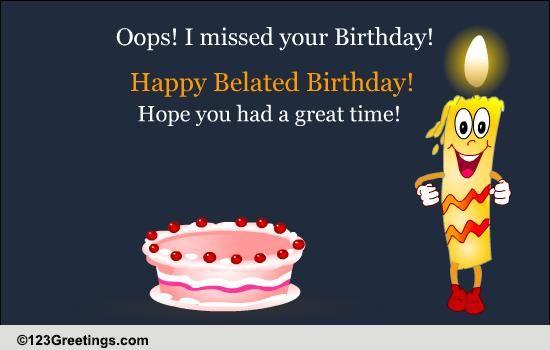 Happy Belated Birthday Free Belated Birthday Wishes