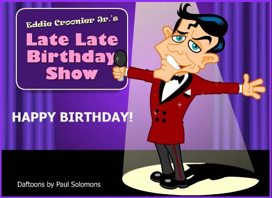 Birthday Show By Eddie Croonier Jr Free Belated Birthday Wishes ECards 123 Greetings