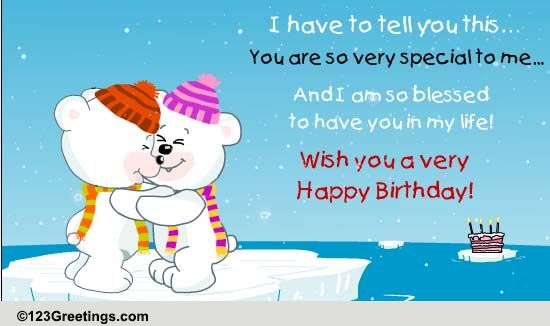 You Are Very Special To Me Free For Best Friends ECards