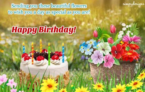 Flowers For Birthday Free For Best Friends ECards