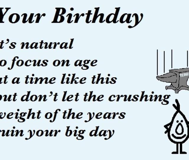 Your Birthday A Funny Birthday Poem