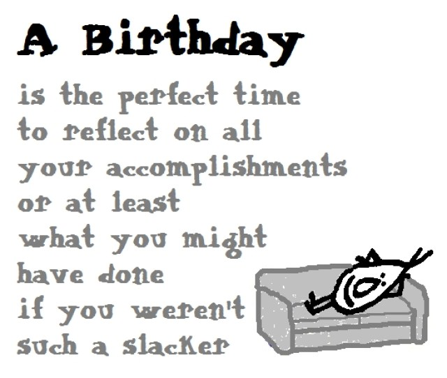 A Birthday A Funny Birthday Poem