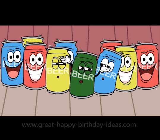 Beer Can Birthday Choir Free Funny Birthday Wishes ECards 123 Greetings
